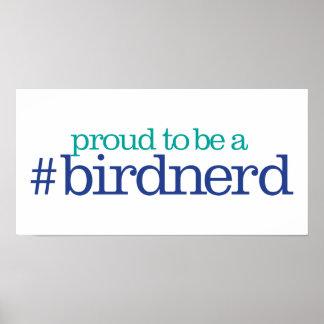 Proud to be a bird nerd poster