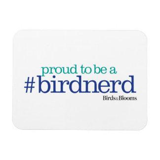 Proud to be a bird nerd rectangular photo magnet