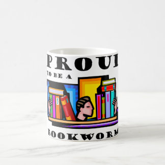 Proud to be a bookworm. Book lover among books Coffee Mug