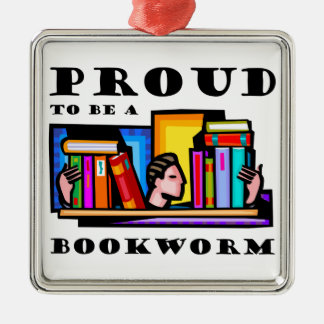 Proud to be a bookworm. Book lover among books Square Metal Christmas Ornament