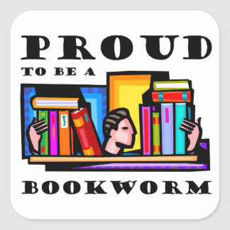 Proud to be a bookworm. Book lover among books Stickers