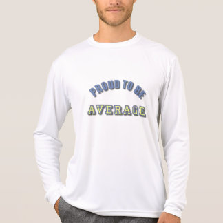 "Proud to Be a ""C"" Average Student T-Shirt"