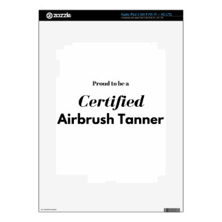 Proud to be a Certified Airbrush Tanner Decals For iPad 3