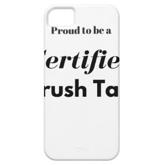 Proud to be a Certified Airbrush Tanner iPhone SE/5/5s Case