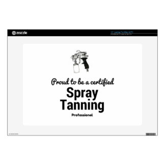 "Proud to be a certified Spray Tanning Professional 15"" Laptop Skin"
