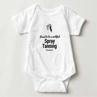 Proud to be a certified Spray Tanning Professional Baby Bodysuit