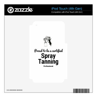 Proud to be a certified Spray Tanning Professional Decals For iPod Touch 4G