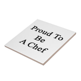 Proud To Be A Chef Small Square Tile