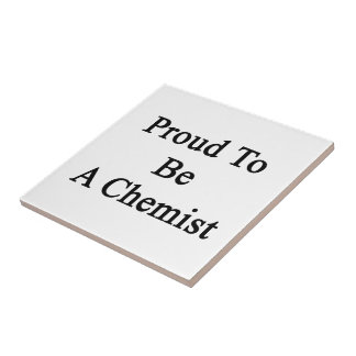 Proud To Be A Chemist Small Square Tile