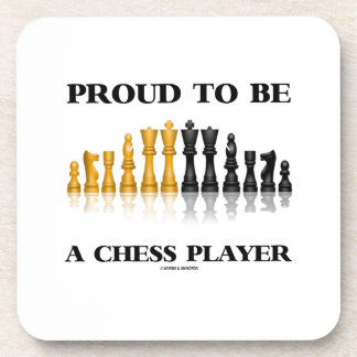 Proud To Be A Chess Player (Reflective Chess Set) Drink Coaster
