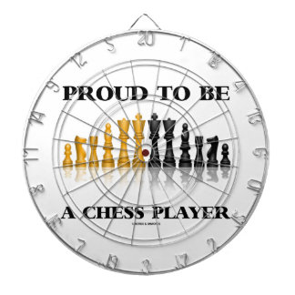 Proud To Be A Chess Player (Reflective Chess Set) Dartboard