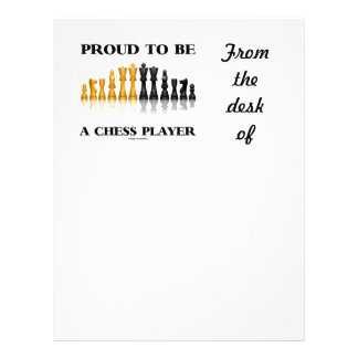 Proud To Be A Chess Player (Reflective Chess Set) Letterhead