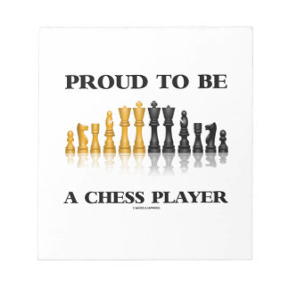 Proud To Be A Chess Player (Reflective Chess Set) Memo Note Pad