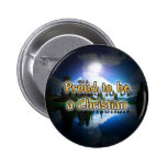 Proud to be a Christian Button