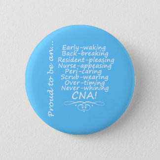 Proud to be a CNA Button