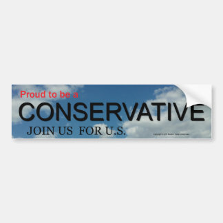 PROUD TO BE A CONSERVATIVE BUMPER STICKER