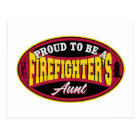 Proud to be a Firefighter's Aunt Postcard