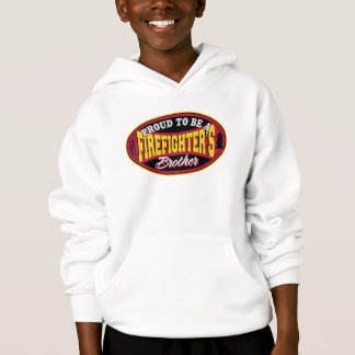 Proud to be a Firefighter's Brother Hoodie