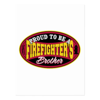 Proud to be a Firefighter's Brother Postcard