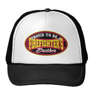 Proud to be a Firefighter's Brother Trucker Hat