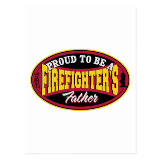 Proud to be a Firefighter's Father Postcard