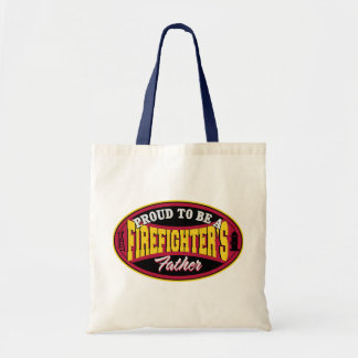 Proud to be a Firefighter's Father Tote Bag