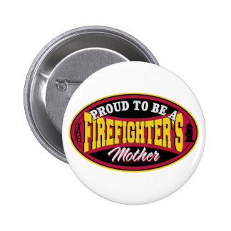 Proud to be a Firefighters Mother Pins