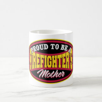 Proud to be a Firefighters Mother Coffee Mug