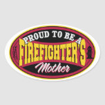 Proud to be a Firefighters Mother Oval Sticker