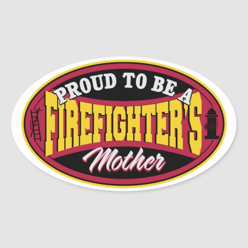 Proud to be a Firefighters Mother Oval Stickers