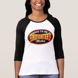 Proud to be a Firefighter's Mother Tees