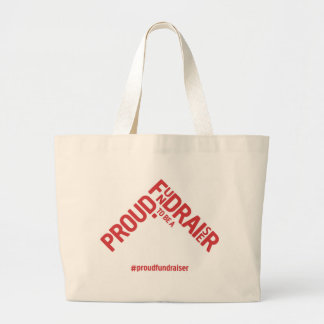 Proud to be a Fundraiser Bag