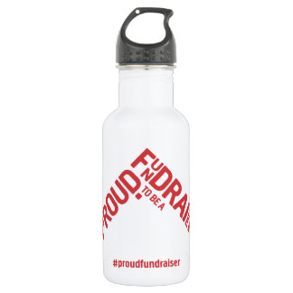 Proud to be a Fundraiser campaign Water Bottle