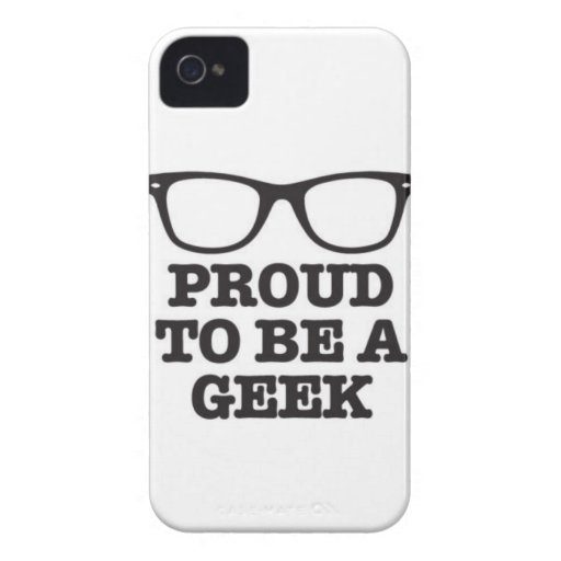 Proud To Be A Geek Case-Mate iPhone 4 Case