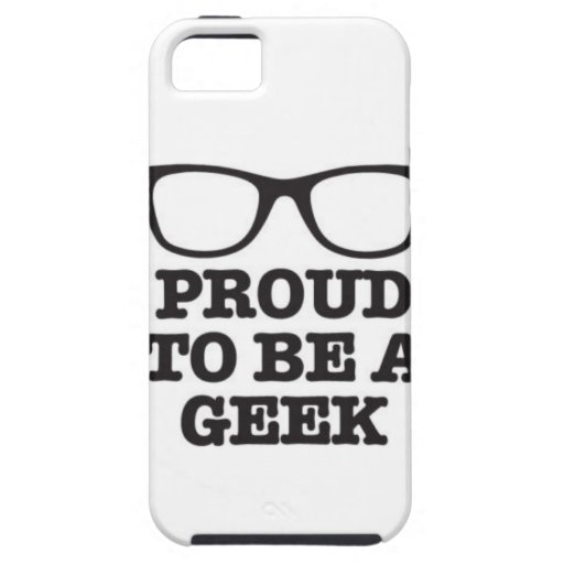 Proud To Be A Geek iPhone 5 Case