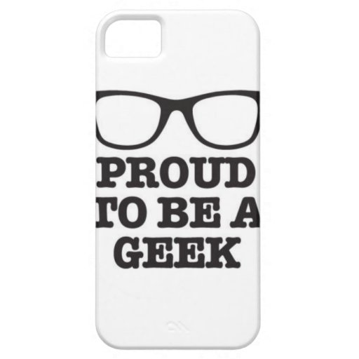 Proud To Be A Geek iPhone 5 Covers