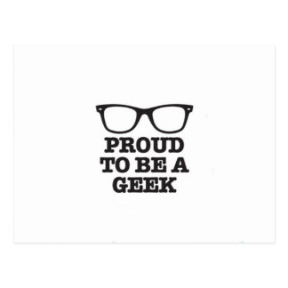 Proud To Be A Geek Postcard