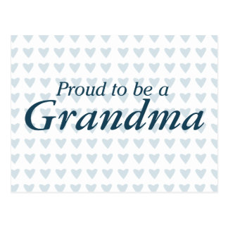 Proud to be a Grandma! Postcard