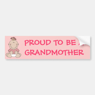 PROUD TO BE A GRANDMOTHER Pink Baby Girl Bumper Sticker