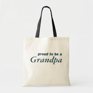 Proud to be a Grandpa! Tote Bag