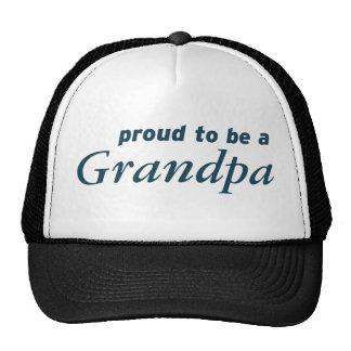 Proud to be a Grandpa! Trucker Hat