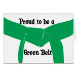 Proud to be a Green Belt Greeting Card