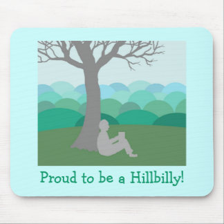 Proud to be a Hillbilly Mouse Pad