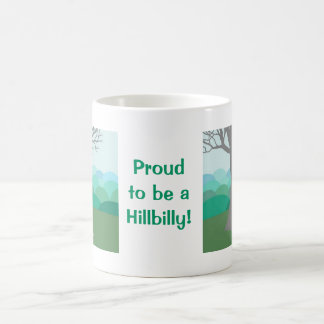 Proud to be a Hillbilly Coffee Mug