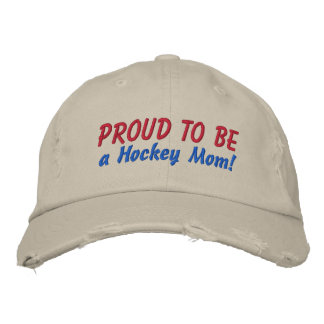 Proud to be a Hockey Mom! Customize Me! Embroidered Baseball Cap