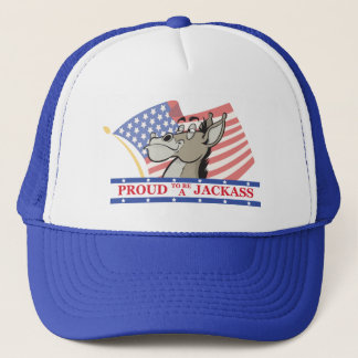 Proud To Be A Jackass Political Trucker Hat