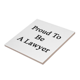 Proud To Be A Lawyer Small Square Tile