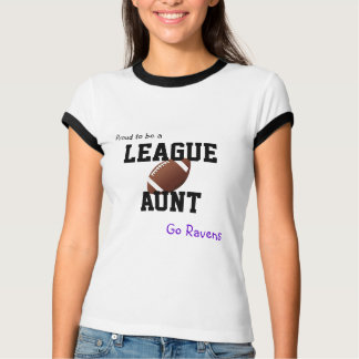 Proud to be a League Aunt customizable (Football) T-Shirt
