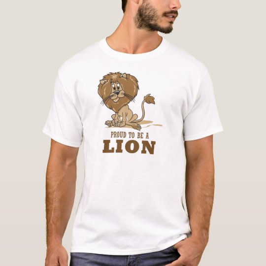 Proud To Be A Lion T-Shirt