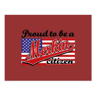 Proud to be a Merkin Citizen Postcard
